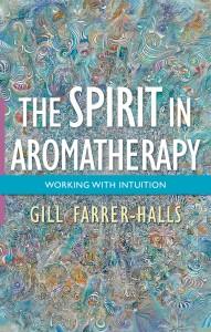 Farrer-Halls_Spirit-in-Aroma_978-1-84819-209-6_colourjpg-web