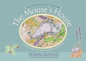 Quayle_Mouses-House-Ch_978-1-84819-247-8_colourjpg-web