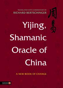 Bertschinger_Yijing-Shamanic_978-1-84819-083-2_colourjpg-web